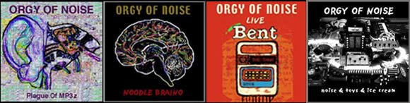 ORGY OF NOISE CDs