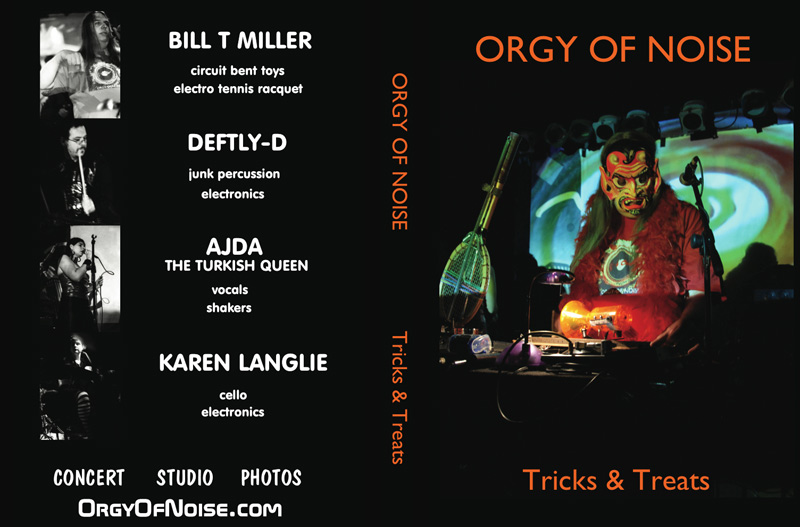 Orgy Of Noise Tricks & Treats DVD