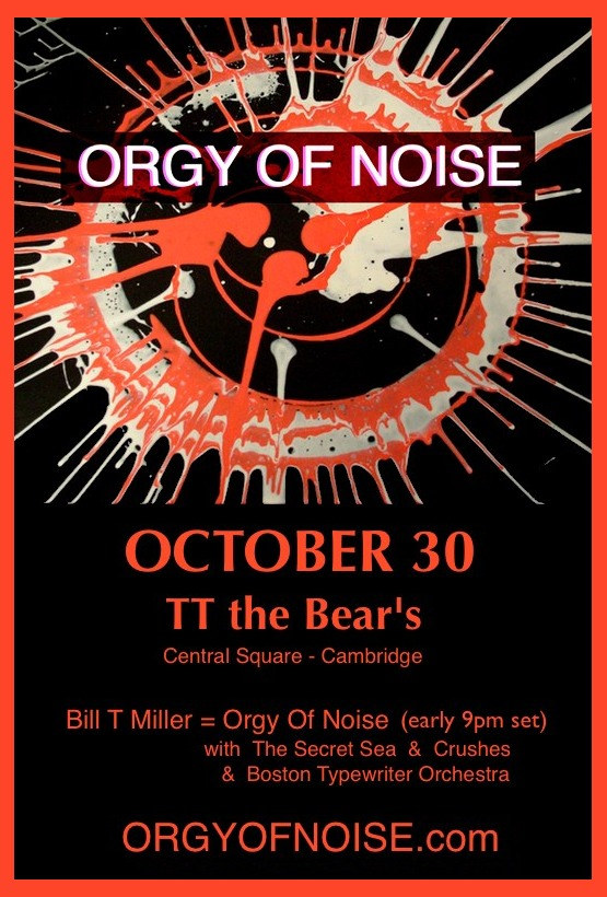 orgy of noise at tts october 30