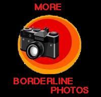 BORDERLINE PHOTOS
